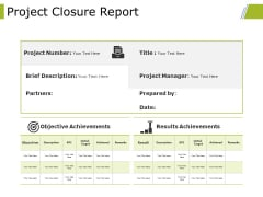 Project Closure Report Ppt PowerPoint Presentation Slides Portrait