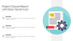 Project Closure Report With Gear Vector Icon Ppt Styles Graphic Tips PDF