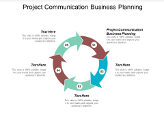 Project Communication Business Planning Ppt PowerPoint Presentation Styles Inspiration Cpb