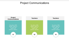 Project Communications Ppt PowerPoint Presentation Design Ideas Cpb