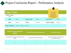 Project Conclusion Report Performance Analysis Ppt PowerPoint Presentation Show Smartart