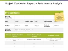 Project Conclusion Report Performance Analysis Ppt PowerPoint Presentation Slides Example