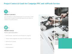 Project Context And Goals For Campaign PPC And Adwords Services Template PDF