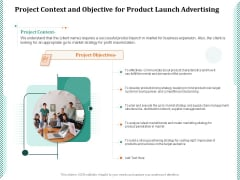 Project Context And Objective For Product Launch Advertising Ppt PowerPoint Presentation Pictures Slides PDF