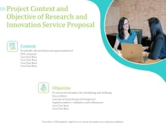 Project Context And Objective Of Research And Innovation Service Proposal Ppt PowerPoint Presentation Professional Background Designs PDF
