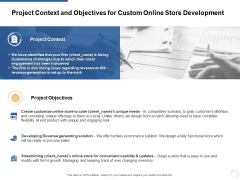 Project Context And Objectives For Custom Online Store Development Ppt PowerPoint Presentation File Graphics Design
