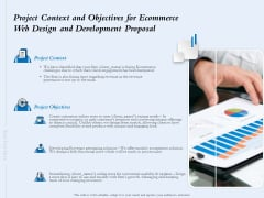 Project Context And Objectives For Ecommerce Web Design And Development Proposal Ppt Show Demonstration PDF