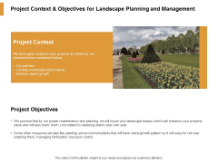 Project Context And Objectives For Landscape Planning And Management Ppt PowerPoint Presentation Outline Aids