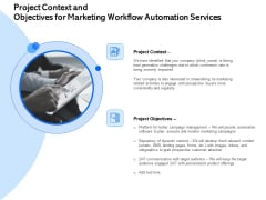 Project Context And Objectives For Marketing Workflow Automation Services Ppt Portfolio Graphics Template PDF