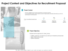 project context and objectives for recruitment proposal ppt powerpoint presentation styles example file
