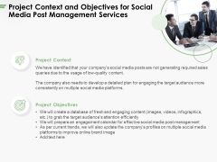 Project Context And Objectives For Social Media Post Management Services Ppt PowerPoint Presentation Layouts Background PDF