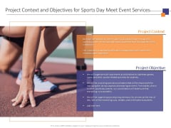 Project Context And Objectives For Sports Day Meet Event Services Ppt PowerPoint Presentation Samples