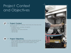 Project Context And Objectives Ppt PowerPoint Presentation Visual Aids Example File