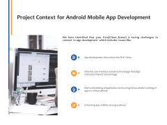 Project Context For Android Mobile App Development Ppt PowerPoint Presentation Layouts Example Topics