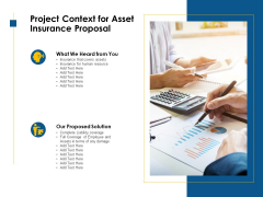 Project Context For Asset Insurance Proposal Ppt PowerPoint Presentation Infographics Graphics