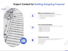 Project Context For Building Designing Proposal Ppt PowerPoint Presentation Pictures Graphics