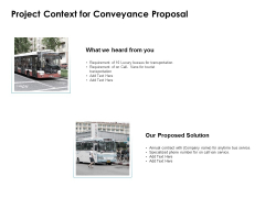 Project Context For Conveyance Proposal Ppt PowerPoint Presentation Model Shapes