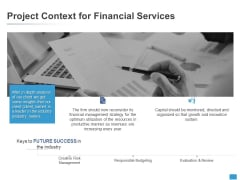 Project Context For Financial Services Data Analysis Ppt PowerPoint Presentation Professional Guidelines
