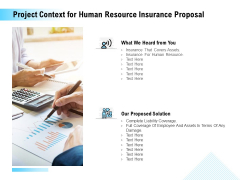 Project Context For Human Resource Insurance Proposal Ppt PowerPoint Presentation Outline Designs