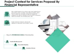 Project Context For Services Proposal By Financial Representative Slides PDF