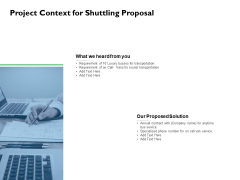 Project Context For Shuttling Proposal Ppt PowerPoint Presentation Infographics Format