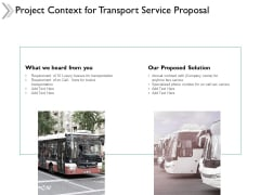 Project Context For Transport Service Proposal Ppt Powerpoint Presentation Portfolio Slides