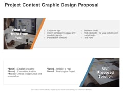 Project Context Graphic Design Proposal Ppt PowerPoint Presentation Inspiration Layouts