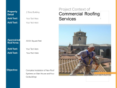 Project Context Of Commercial Roofing Services Ppt PowerPoint Presentation Show Clipart