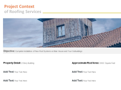 Project Context Of Roofing Services Ppt PowerPoint Presentation Portfolio Layout Ideas