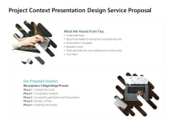 Project Context Presentation Design Service Proposal Ppt PowerPoint Presentation File Introduction