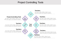 Project Controlling Tools Ppt PowerPoint Presentation Icon Background Image Cpb