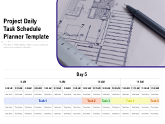 Project Daily Task Schedule Planner Template Ppt PowerPoint Presentation Gallery Diagrams PDF