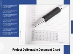 Project Deliverable Document Chart Ppt PowerPoint Presentation Ideas Design Inspiration PDF