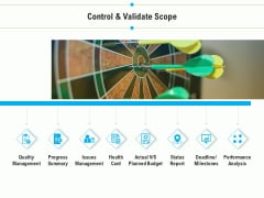 Project Deliverables Outline Control And Validate Scope Ppt Show Design Templates PDF