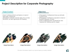 Project Description For Corporate Photography Ppt PowerPoint Presentation Show Example