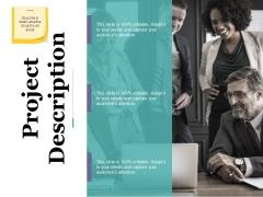 Project Description Ppt PowerPoint Presentation Slides Introduction