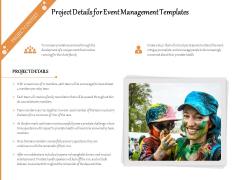 Project Details For Event Management Templates Ppt PowerPoint Presentation File Visuals PDF