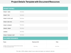 Project Details Template With Document Resources Ppt PowerPoint Presentation Professional Slides