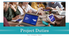 Project Duties Integration Strategy Ppt PowerPoint Presentation Complete Deck With Slides