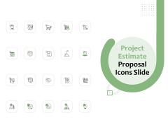 Project Estimate Proposal Icons Slide Ppt Slides Skills PDF