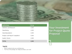 Project Estimate Your Investment For Project Quote Proposal Ppt Portfolio Files PDF