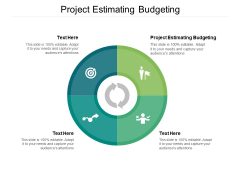 Project Estimating Budgeting Ppt PowerPoint Presentation Professional Example Cpb