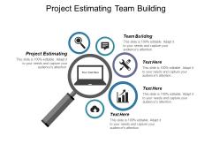 Project Estimating Team Building Ppt PowerPoint Presentation File Design Ideas