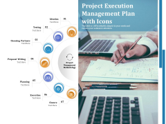 Project Execution Management Plan With Icons Ppt PowerPoint Presentation Infographics Ideas PDF