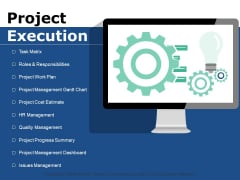 Project Execution Ppt PowerPoint Presentation Inspiration Graphics Example