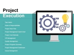 Project Execution Ppt PowerPoint Presentation Slides Backgrounds