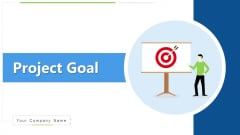Project Goal Develop Digital Ppt PowerPoint Presentation Complete Deck With Slides