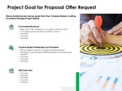 Project Goal For Proposal Offer Request Ppt Powerpoint Presentation Model Deck