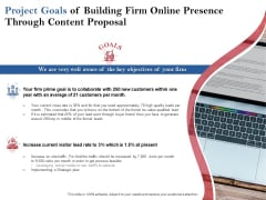 Project Goals Of Building Firm Online Presence Through Content Proposal Ppt PowerPoint Presentation Show Format Ideas