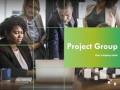 Project Group Ppt PowerPoint Presentation Complete Deck With Slides